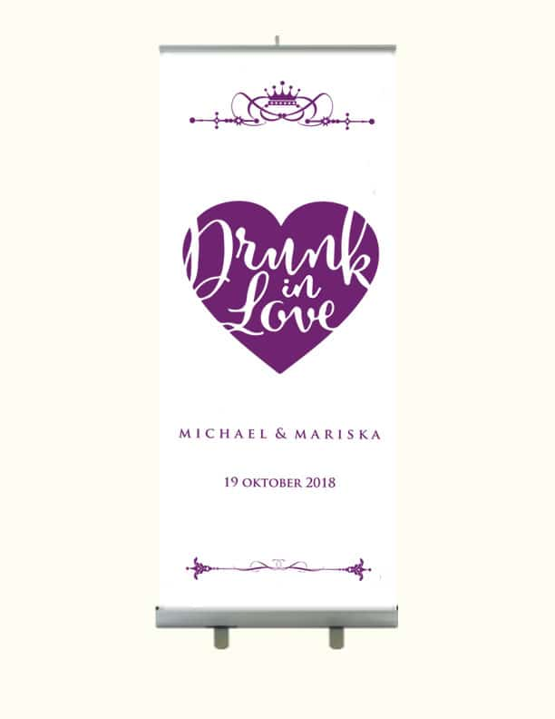 Drunk in love Welkom Banner